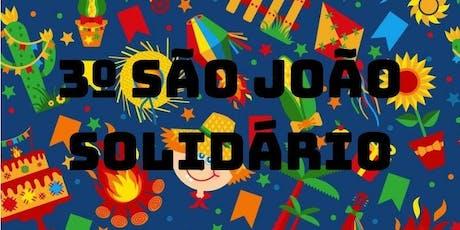 3º SÃO JOÃO SOLIDÁRIO ingressos