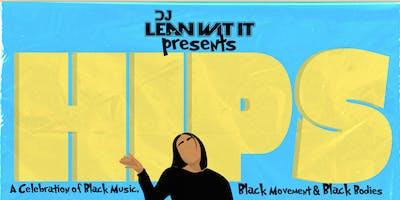 DJ Lean Wit It Presents: HIPS 1-Year Anniversary