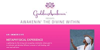 Awakenin' the Divine Within