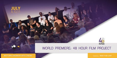48 Hour Film Project World Premiere tickets