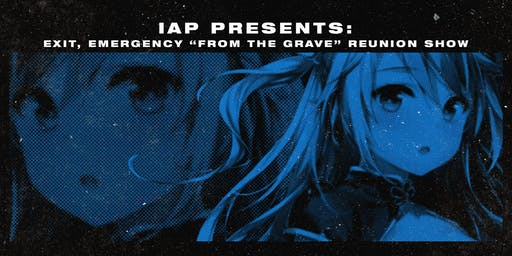 "Exit, Emergency ""From The Grave"" Reunion Show"