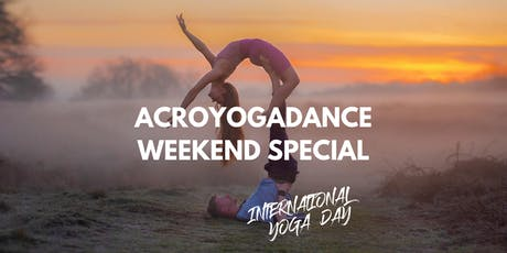 AcroYogaDance Weekend Special (2 for 1 offer) International Yoga Day tickets