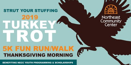 2019 Northeast Community Center Turkey Trot 5k Fun Run + Walk  tickets