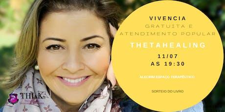 VIVÊNCIA GRATUITA THETAHEALING  - FLORIPA - julho ingressos