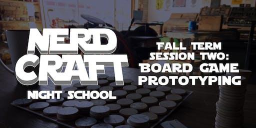 Nerd Craft Night School: Board Game Prototyping 09/17 & 09/19