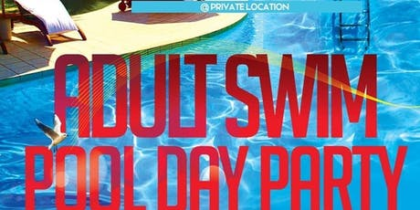 """""""Adult Swim Pool Party"""" tickets"""