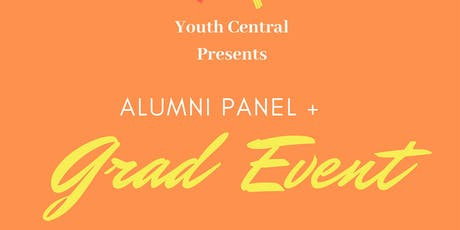 Youth Central's Alumni Panel + Grad Event tickets