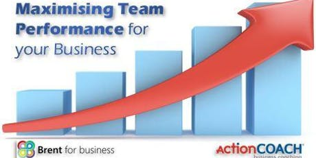 Maximising Team Performance for your Business tickets