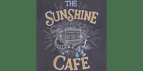 The Sunshine Café tickets