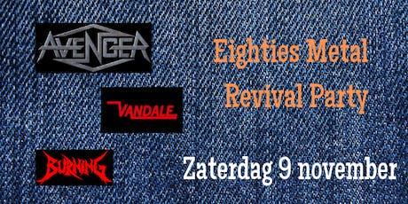 Eighties Metal Revival Party billets