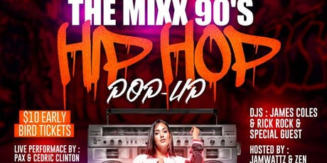 THE MIXX HIP HOP POP UP - 80S & 90S HIP HOP & BOOTY BASS tickets