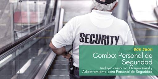 Combo: Lic. Ocupacional y Adiestramiento para Personal de Seguridad (San Juan)