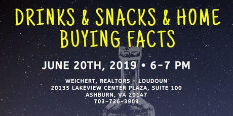 Drinks & Snacks & Home Buying Facts! tickets
