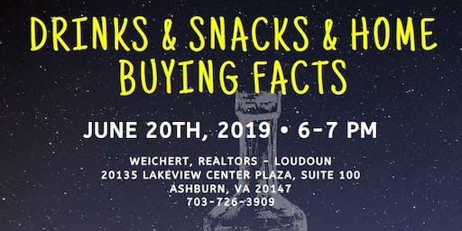Drinks & Snacks & Home Buying Facts!