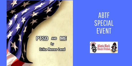 Atlanta Black Theatre Festival - PTSD and Me: A Journey Told Through Poetry tickets