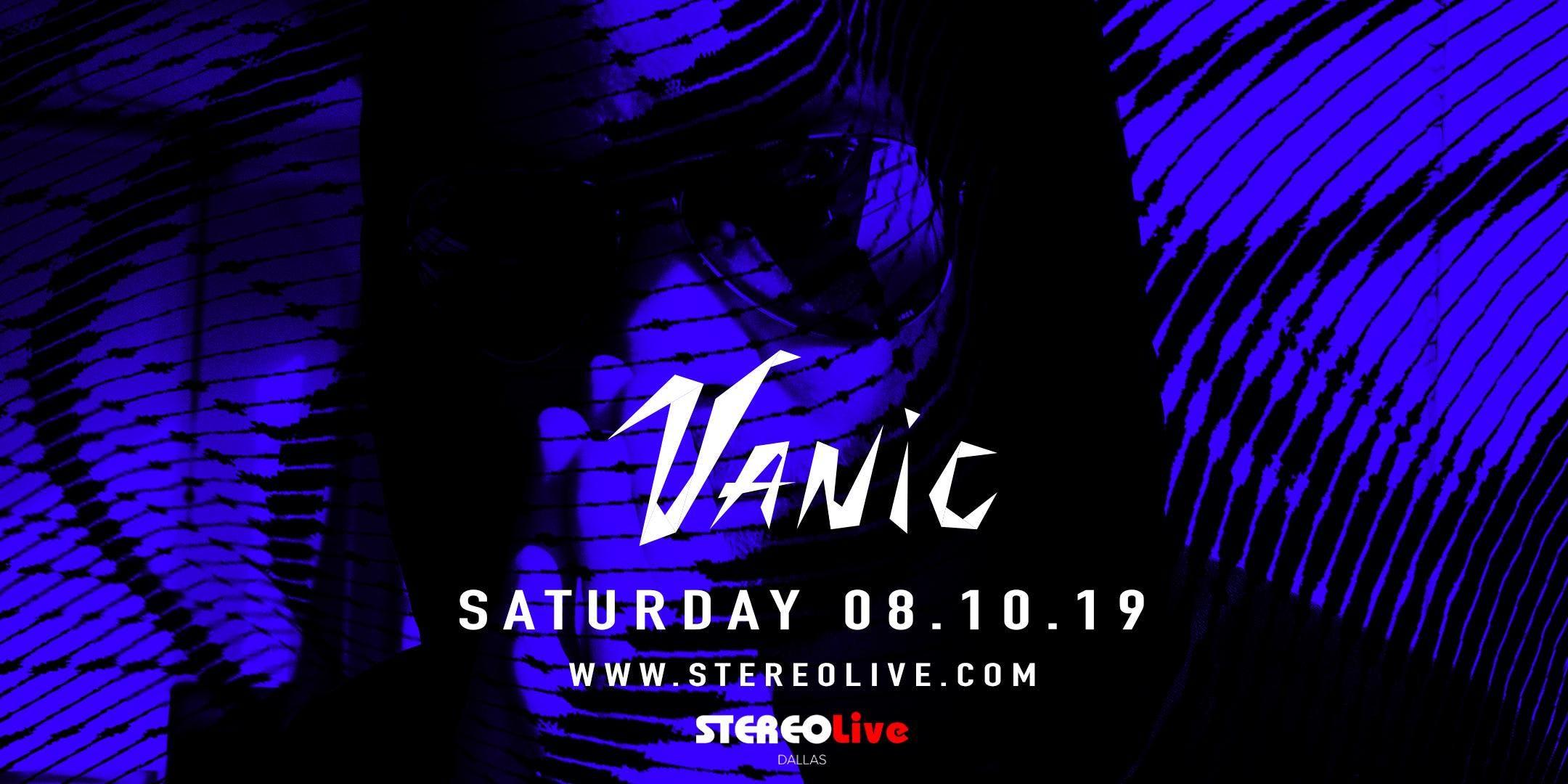Vanic – Dallas – Aug 10 | edmtrain