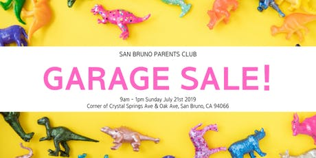 San Bruno Parents Club - Annual Garage Sale 2019 tickets