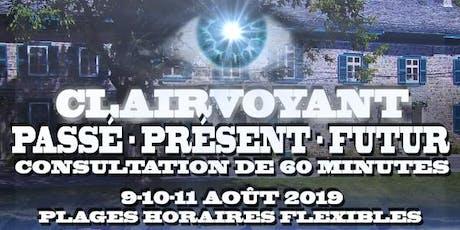 Consultation Clairvoyant - Réjean Auger - 9-10-11Aout 2019 billets