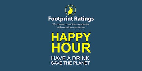 Have a Drink, Save the Planet with Footprint Ratings tickets