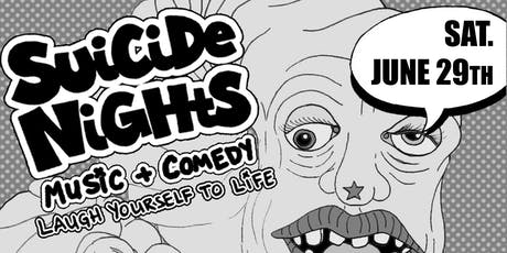 Suicide Nights: Music & Comedy tickets