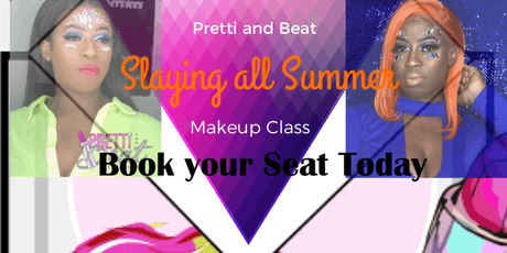 Pretti and beat's Slaying all Summer Makeup Class tickets