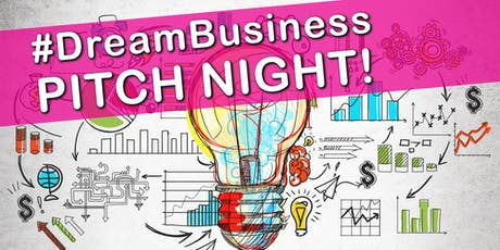 Dream Business Pitch Night tickets