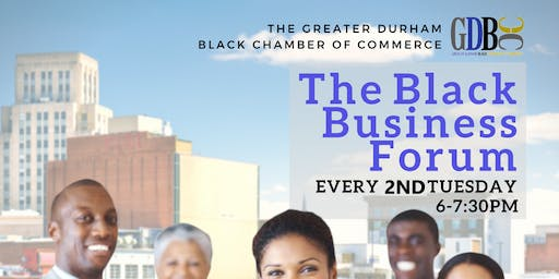 The Black Business Forum {2nd Tuesdays} - 7/9/19