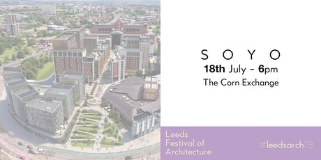 Leeds Festival of Architecture Talk: SOYO tickets