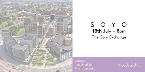 Leeds Festival of Architecture Talk: SOYO