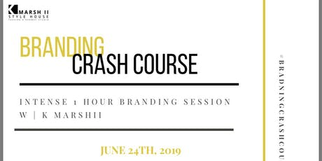 BRANDING CRASH COURSE W| KMARSHII tickets