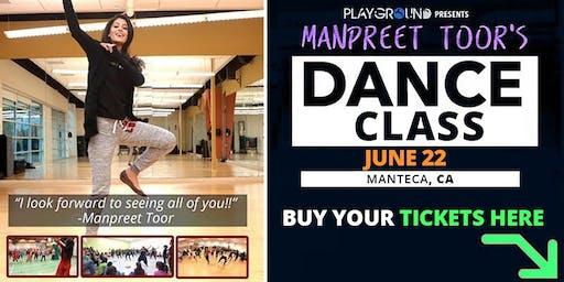 DANCE CLASS w/ Manpreet Toor! (Manteca, CA)