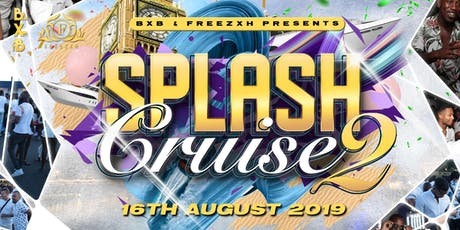 SPLASH CRUISE II: DRIP OF WHITE tickets