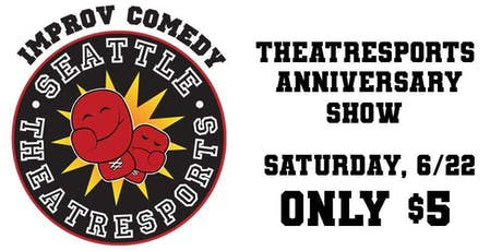 Theatresports Anniversary Show $5 tickets