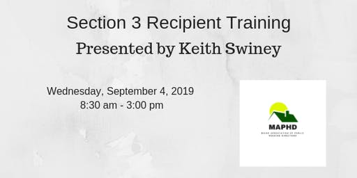 Section 3 Recipient Training by Keith Swiney