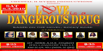 Love Is A Dangerous Drug, The Stage Play