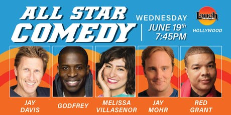 Melissa Villasenor, Jay Mohr, Godfrey, and more - All-Star Comedy! tickets