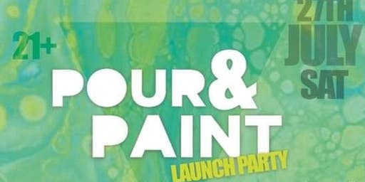 POUR N' Paint Launch Party