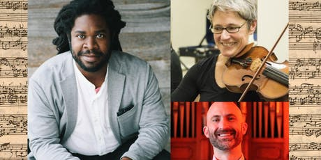 Bach Project, with base baritone Dashon Burton, violinist Julia McKenzie and organist Andrew Sheranian tickets