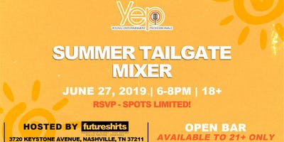 YEP Summer Tailgate Mixer