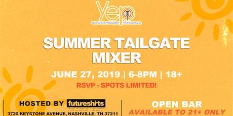 YEP Summer Tailgate Mixer tickets