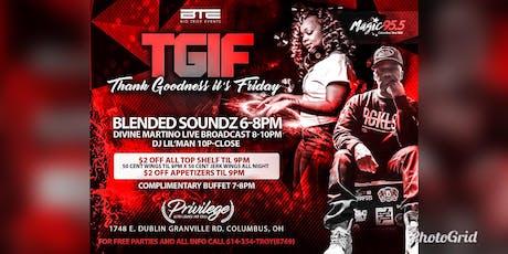 #TGIF @ PRIVILEGE ULTRA LOUNGE! LIVE MUSIC, 2 DJ's, GREAT DRINKS & FOOD! tickets
