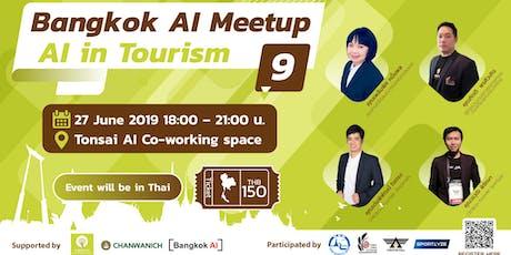 "Bangkok AI Meetup#9 ""AI in Tourism"" tickets"