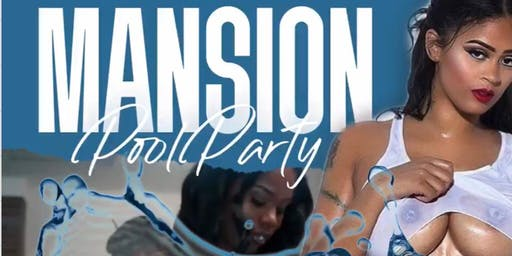 Mansion Pool Party/ 4th of July Edition