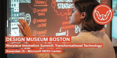 Design Museum Boston: Workplace Innovation Summit: Transformational Technology