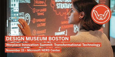 Design Museum Boston: Workplace Innovation Summit: Transformational Technology   tickets