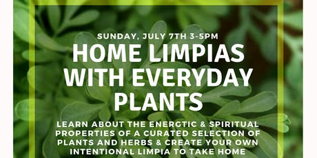 Home Limpias with everyday Plants tickets