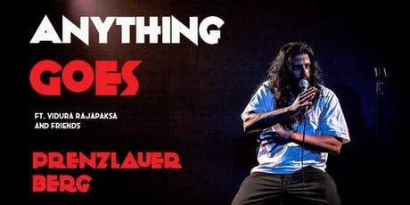 English Standup in Prenzlauer Berg - Anything Goes ft. Vidura Rajapaksa tickets