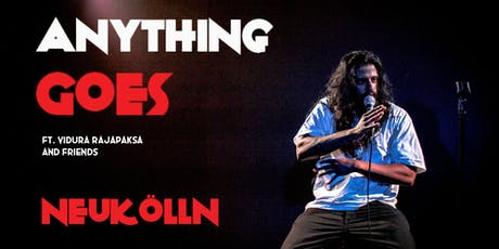 English Standup in Neukölln - Anything Goes ft. Vidura Rajapaksa tickets