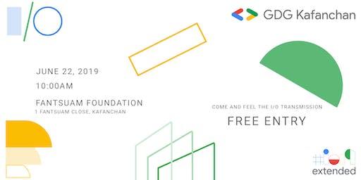 I/O Extended 2019 Kafanchan