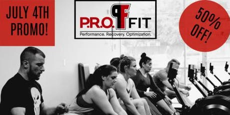 P.R.O. FIT July 4th Promotion tickets